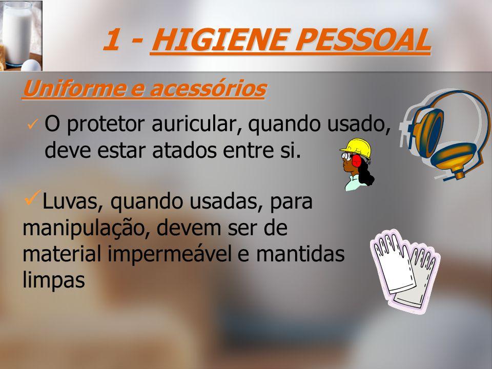 O protetor auricular, quando usado, deve estar atados entre si.