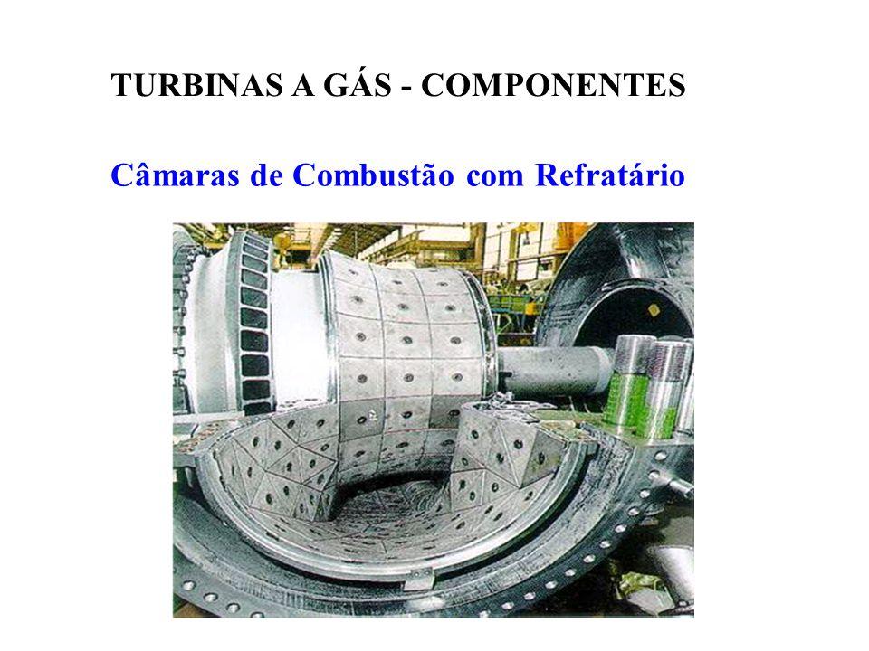 Câmaras de Combustão com Refratário TURBINAS A GÁS - COMPONENTES