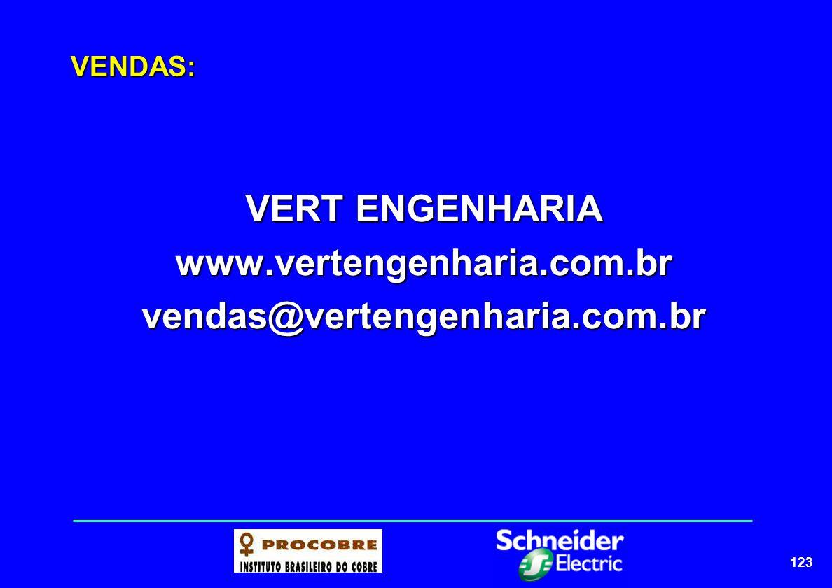123 VENDAS: VERT ENGENHARIA www.vertengenharia.com.brvendas@vertengenharia.com.br