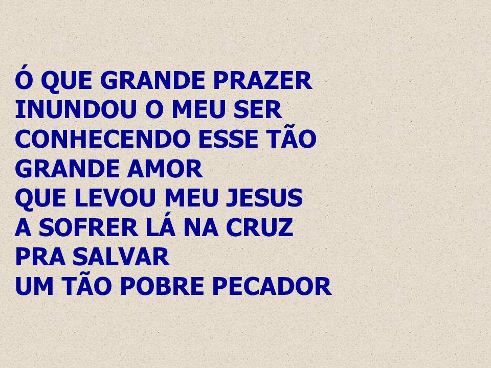 FOI NA CRUZ, FOI NA CRUZ ONDE UM DIA EU VI MEU PECADO CASTIGADO EM JESUS FOI ALI, PELA FÉ, QUE MEUS OLHOS ABRI E AGORA ME LEGRO EM SUA LUZ