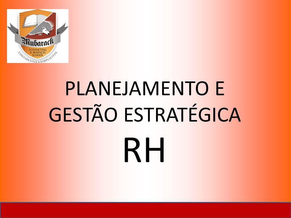PLANEJAMENTO E GESTÃO ESTRATÉGICA RH