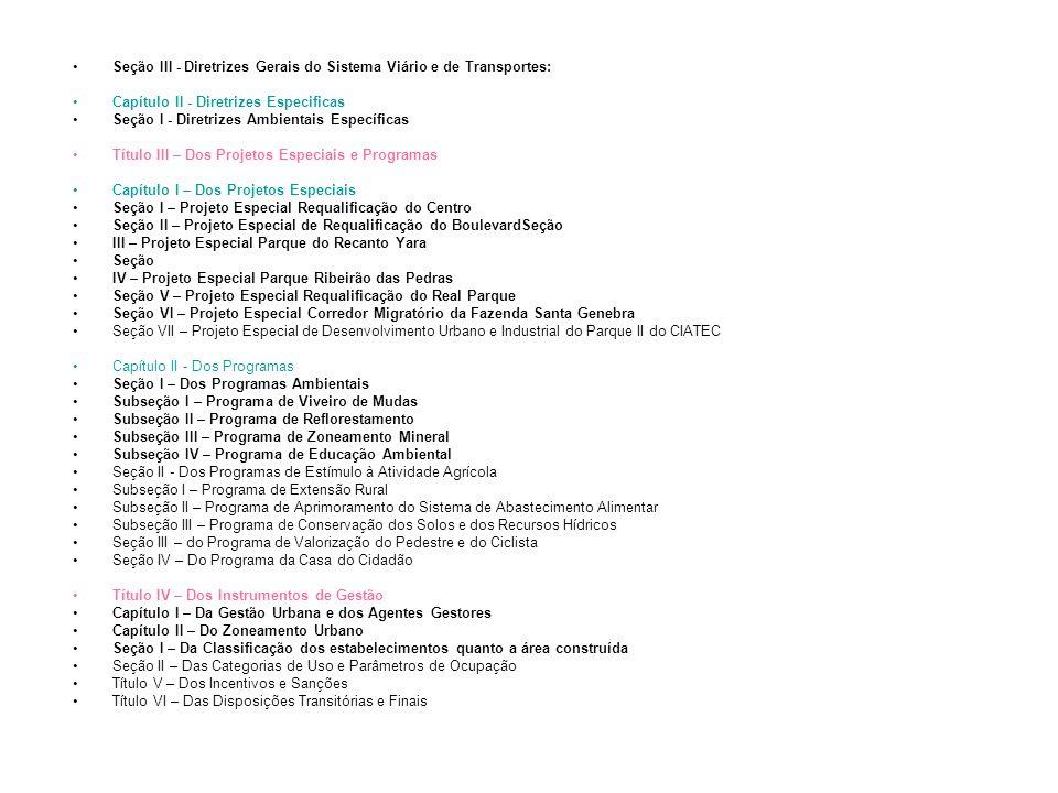 Seção III - Diretrizes Gerais do Sistema Viário e de Transportes: Capítulo II - Diretrizes Especificas Seção I - Diretrizes Ambientais Específicas Tít