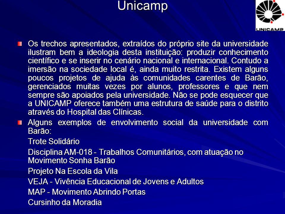 Os trechos apresentados, extraídos do próprio site da universidade ilustram bem a ideologia desta instituição: produzir conhecimento científico e se i