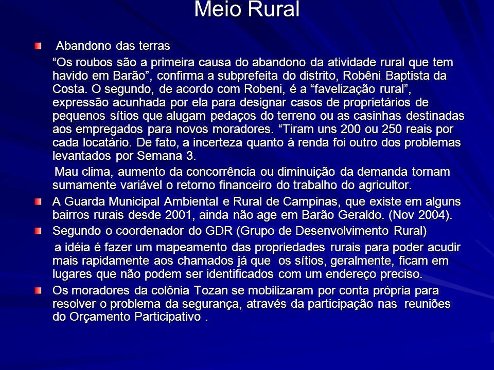 """Meio Rural Abandono das terras Abandono das terras """"Os roubos são a primeira causa do abandono da atividade rural que tem havido em Barão"""", confirma a"""