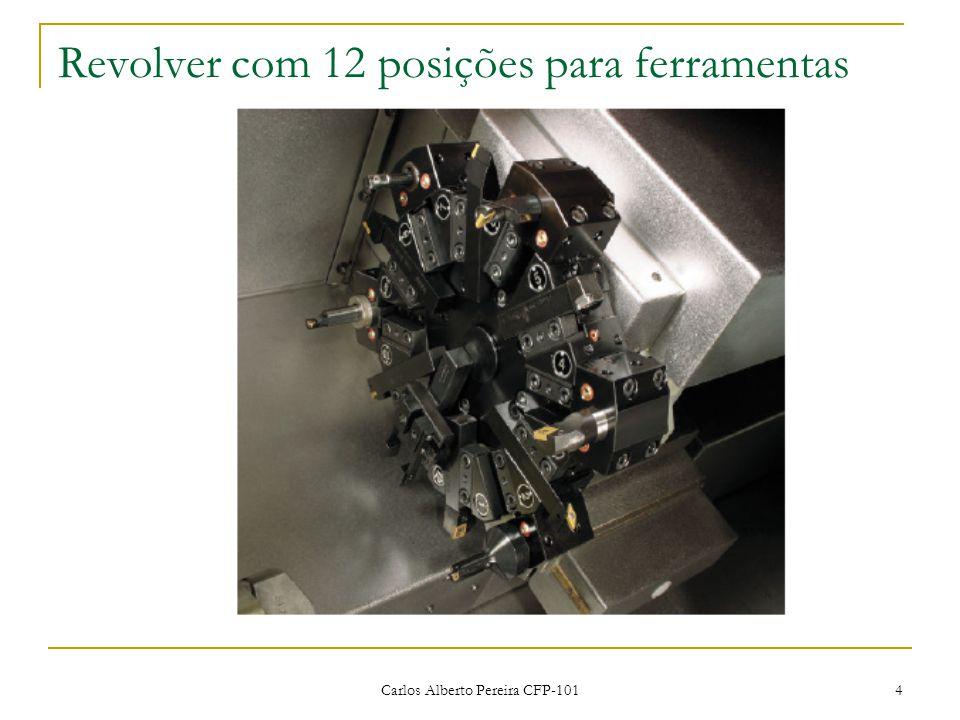 4 Revolver com 12 posições para ferramentas