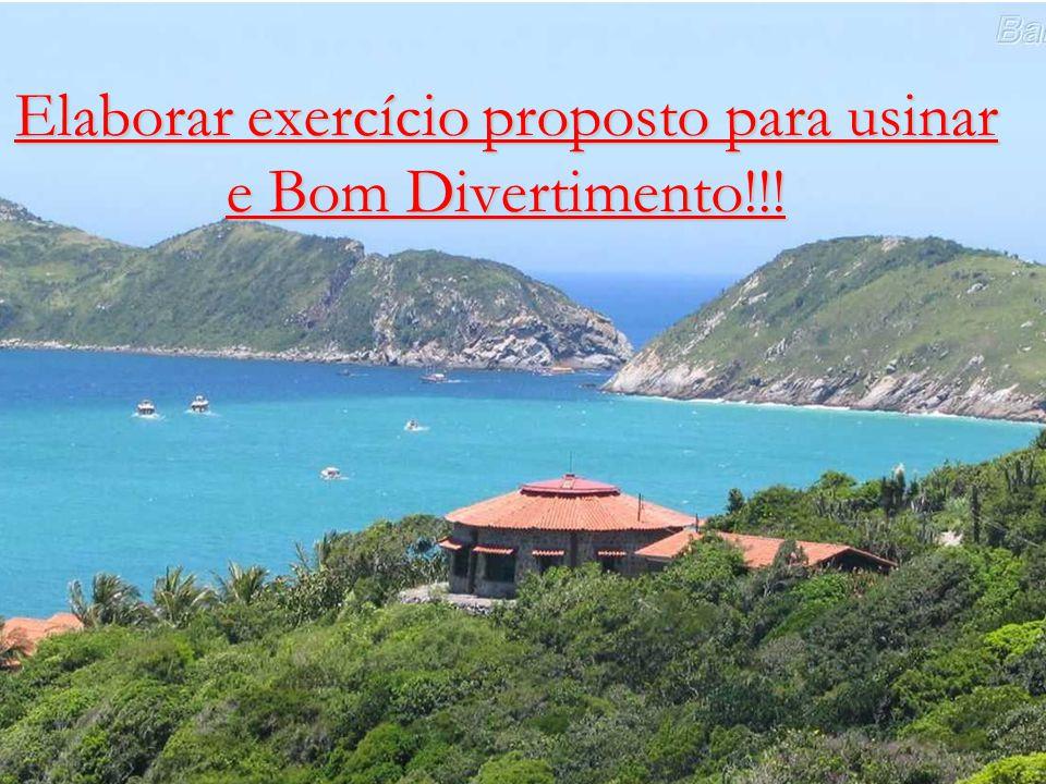 Carlos Alberto Pereira CFP-101 51 Elaborar exercício proposto para usinar e Bom Divertimento!!!