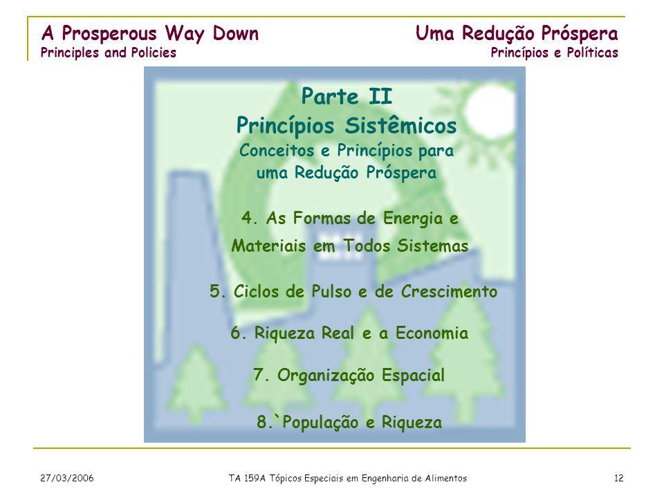 27/03/2006 TA 159A Tópicos Especiais em Engenharia de Alimentos 12 4.