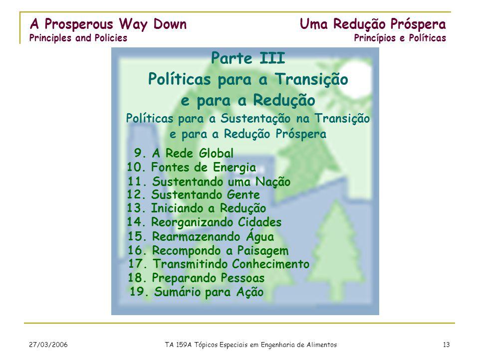 27/03/2006 TA 159A Tópicos Especiais em Engenharia de Alimentos 13 9.