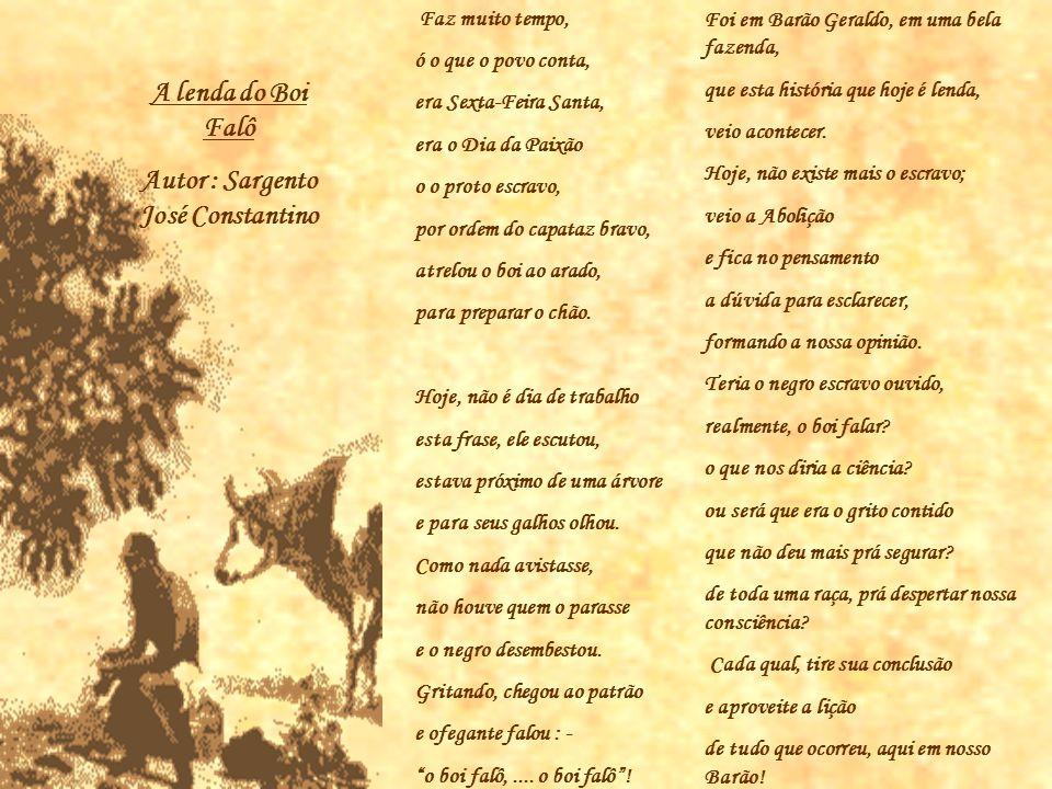 Barão Geraldo do Boi Falô No final do século XVIII, Luís Antônio de Souza recebeu uma sesmaria na região.