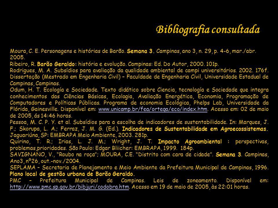 Bibliografia consultada Moura, C. E. Personagens e histórias de Barão. Semana 3. Campinas, ano 3, n. 29, p. 4-6, mar./abr. 2005. Ribeiro, R. Barão Ger