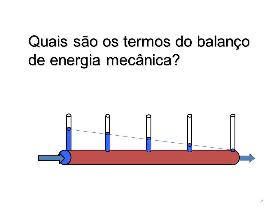 Quais são os termos do balanço de energia mecânica? 2