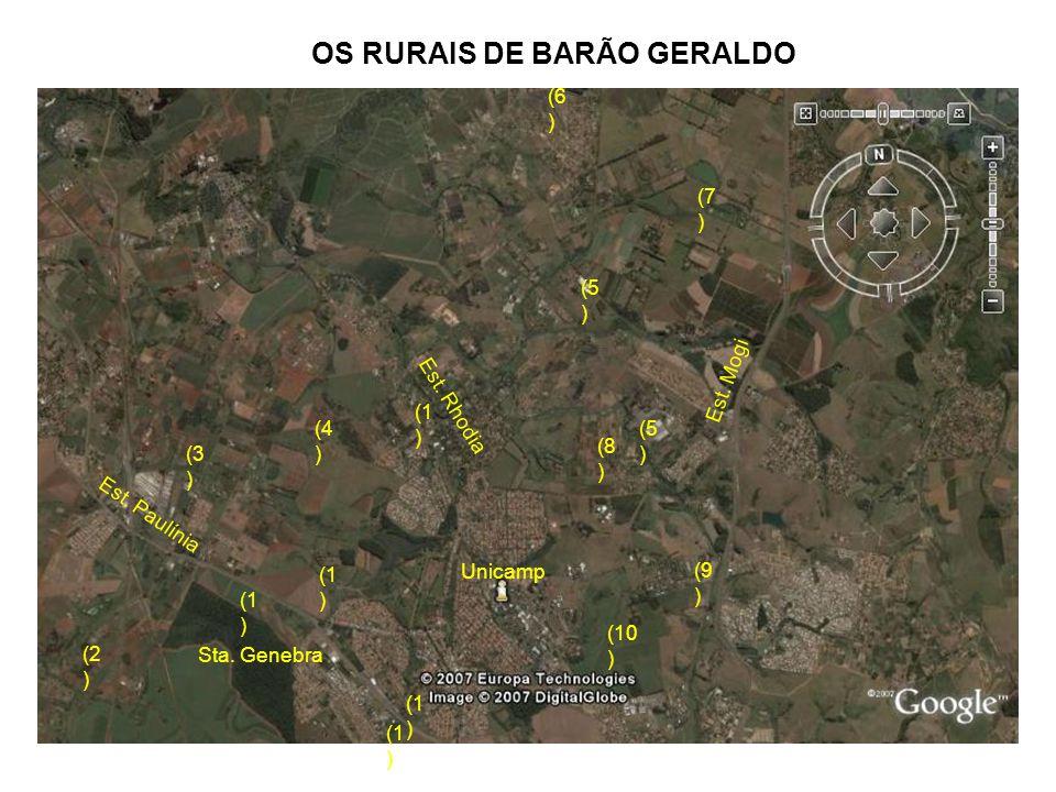 OS RURAIS DE BARÃO GERALDO Sta. Genebra Unicamp Est. Rhodia Est. Mogi Est. Paulínia (1 ) (2 ) (3 ) (4 ) (5 ) (6 ) (7 ) (8 ) (9 ) (10 )