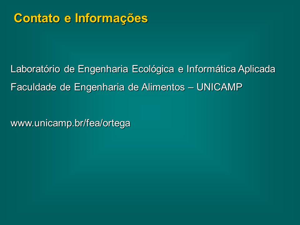 Contato e Informações Laboratório de Engenharia Ecológica e Informática Aplicada Faculdade de Engenharia de Alimentos – UNICAMP www.unicamp.br/fea/ort