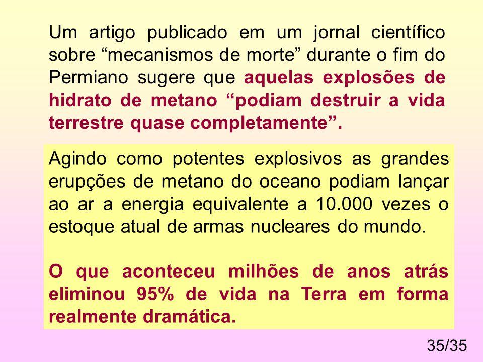 """35/35 Um artigo publicado em um jornal científico sobre """"mecanismos de morte"""" durante o fim do Permiano sugere que aquelas explosões de hidrato de met"""