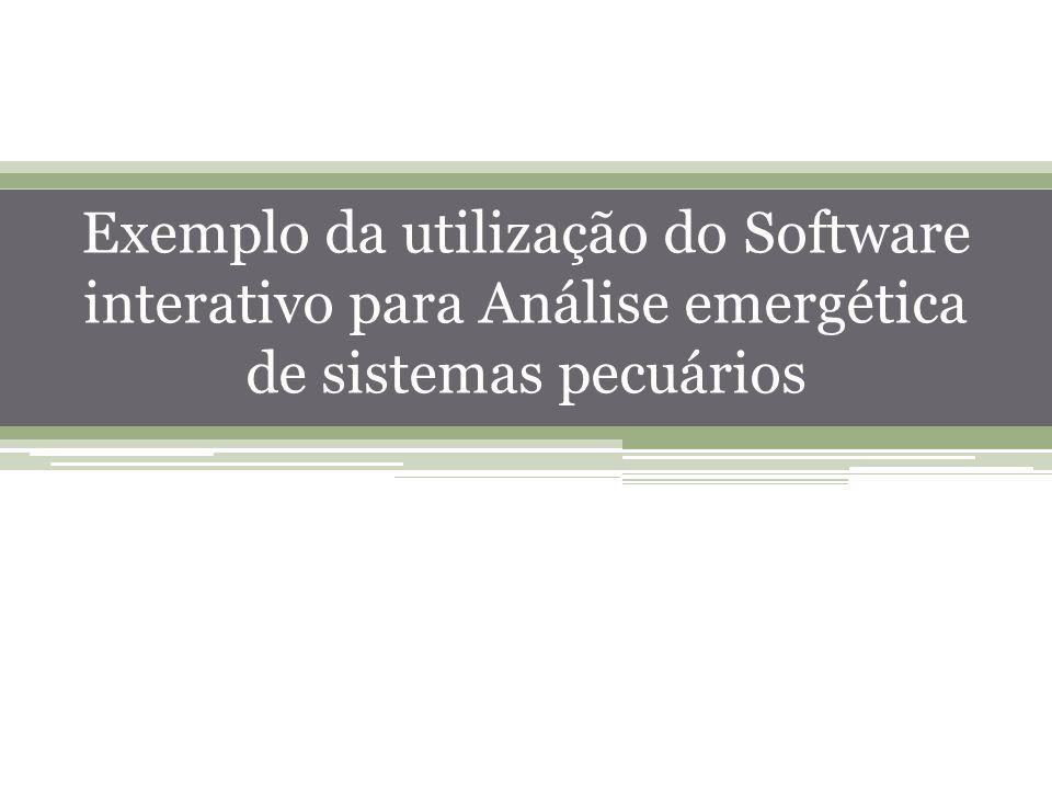 50 Exemplo da utilização do Software interativo para Análise emergética de sistemas pecuários