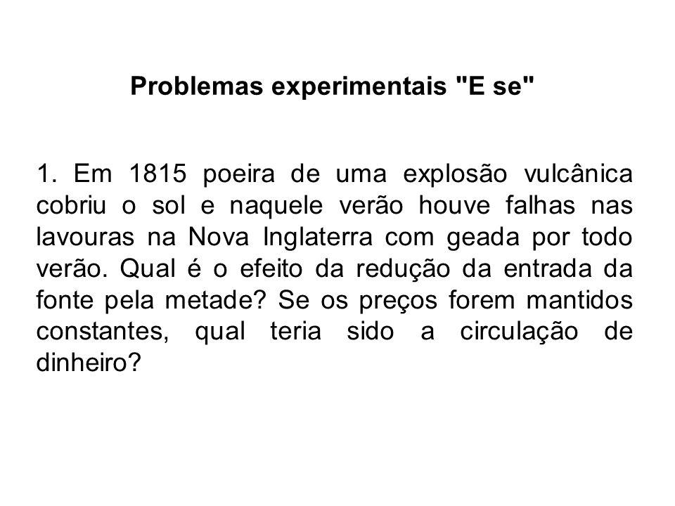 Problemas experimentais E se 1.