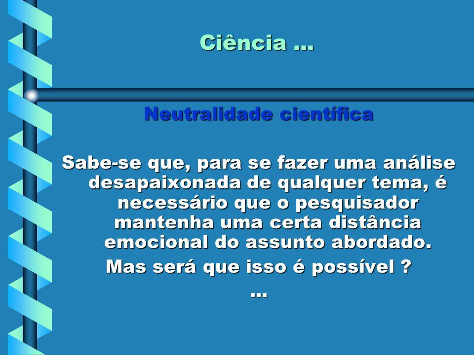 Ciência...