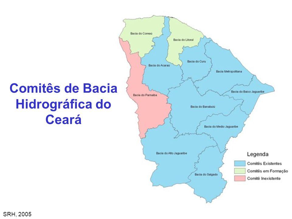 Comitês de Bacia Hidrográfica do Ceará SRH, 2005