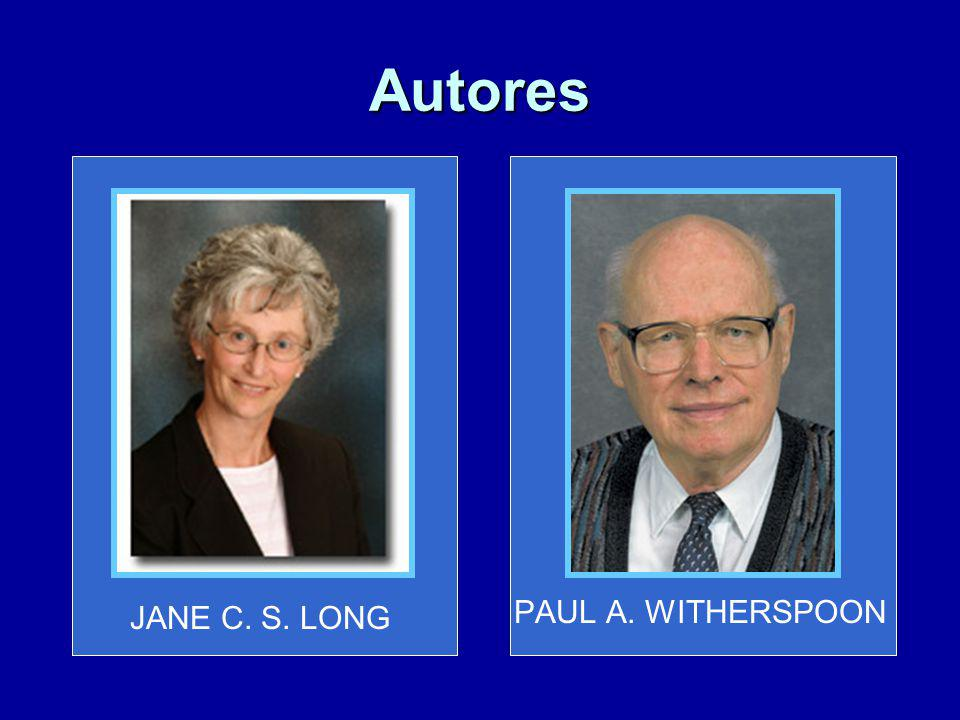 Autores JANE C. S. LONG PAUL A. WITHERSPOON
