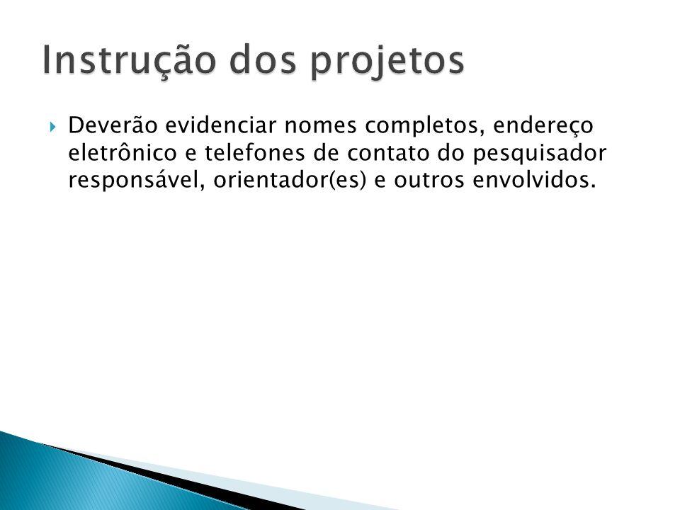  Utilizado para monografias, pesquisas menores, de pequeno ou nenhum aporte financeiro para os pesquisadores.