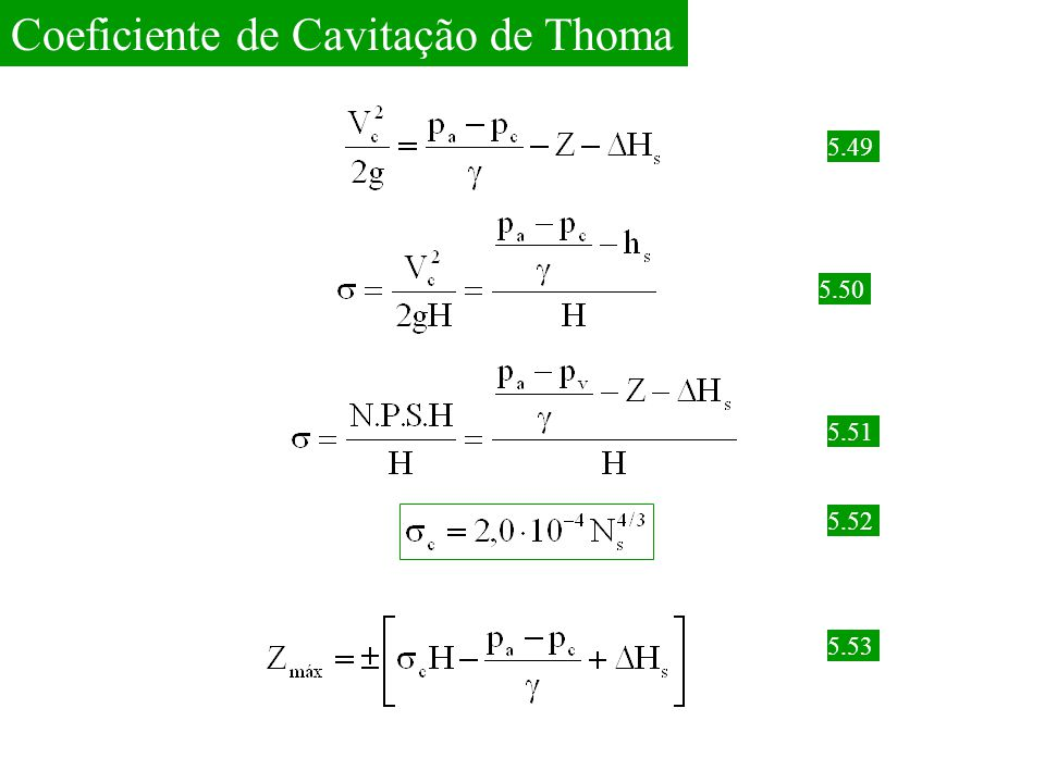 Coeficiente de Cavitação de Thoma 5.49 5.50 5.51 5.52 5.53