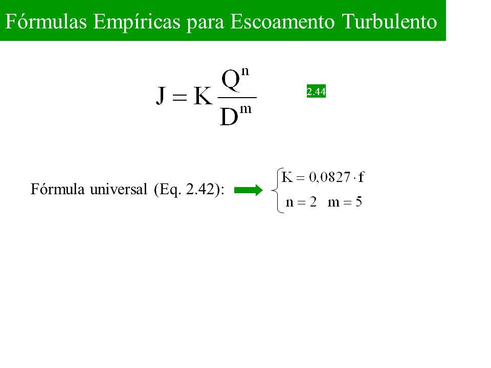 2.44 Fórmula universal (Eq. 2.42):