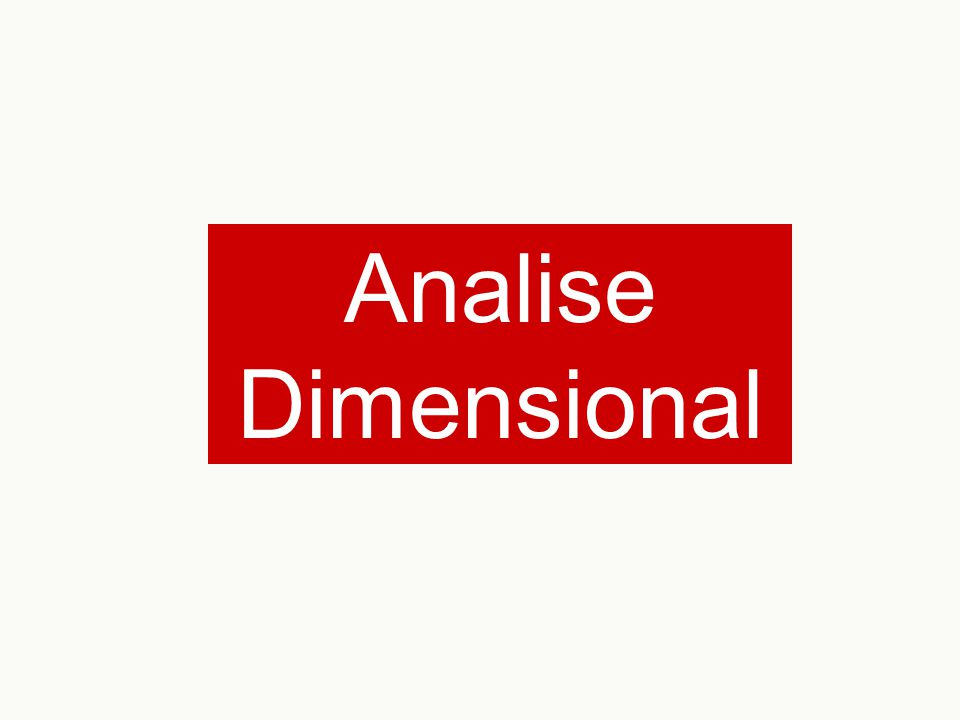 Analise Dimensional