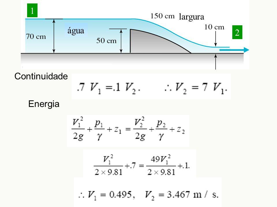largura água Continuidade 1 2 Energia