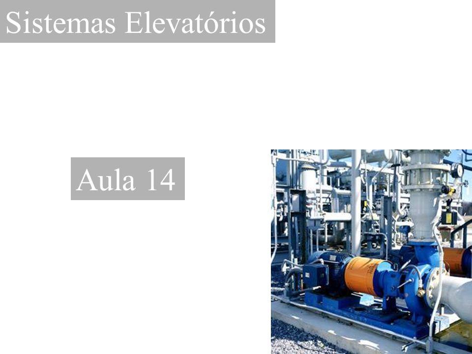 Sistemas Elevatórios Aula 14