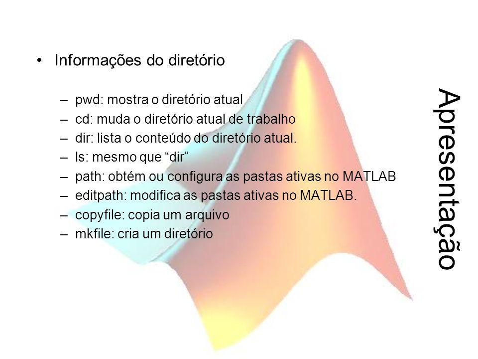 Apresentação Informações do diretório –pwd: mostra o diretório atual –cd: muda o diretório atual de trabalho –dir: lista o conteúdo do diretório atual
