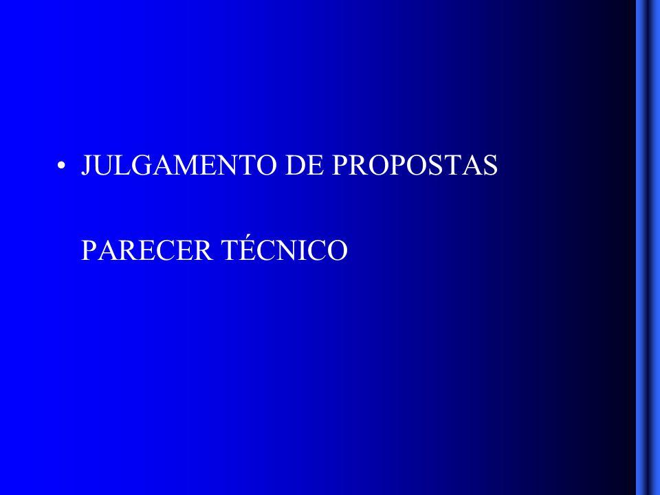 JULGAMENTO DE PROPOSTAS PARECER TÉCNICO