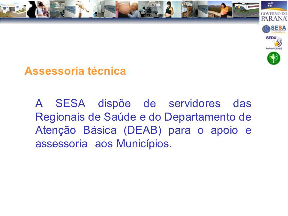 Assessoria técnica A SESA dispõe de servidores das Regionais de Saúde e do Departamento de Atenção Básica (DEAB) para o apoio e assessoria aos Municípios.