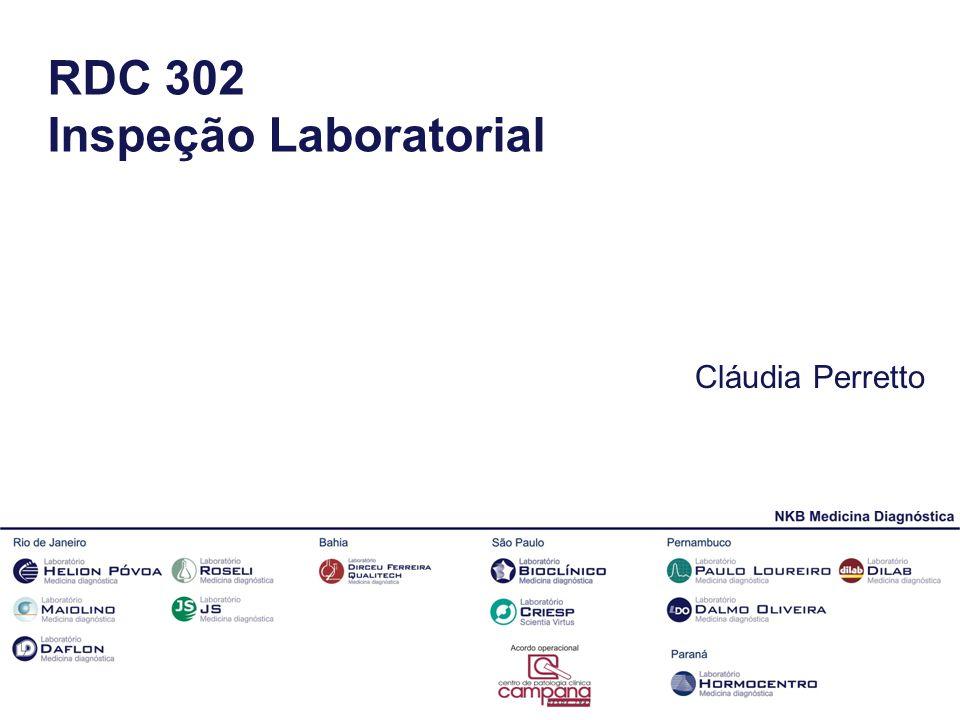 RDC 302 Inspeção Laboratorial Cláudia Perretto