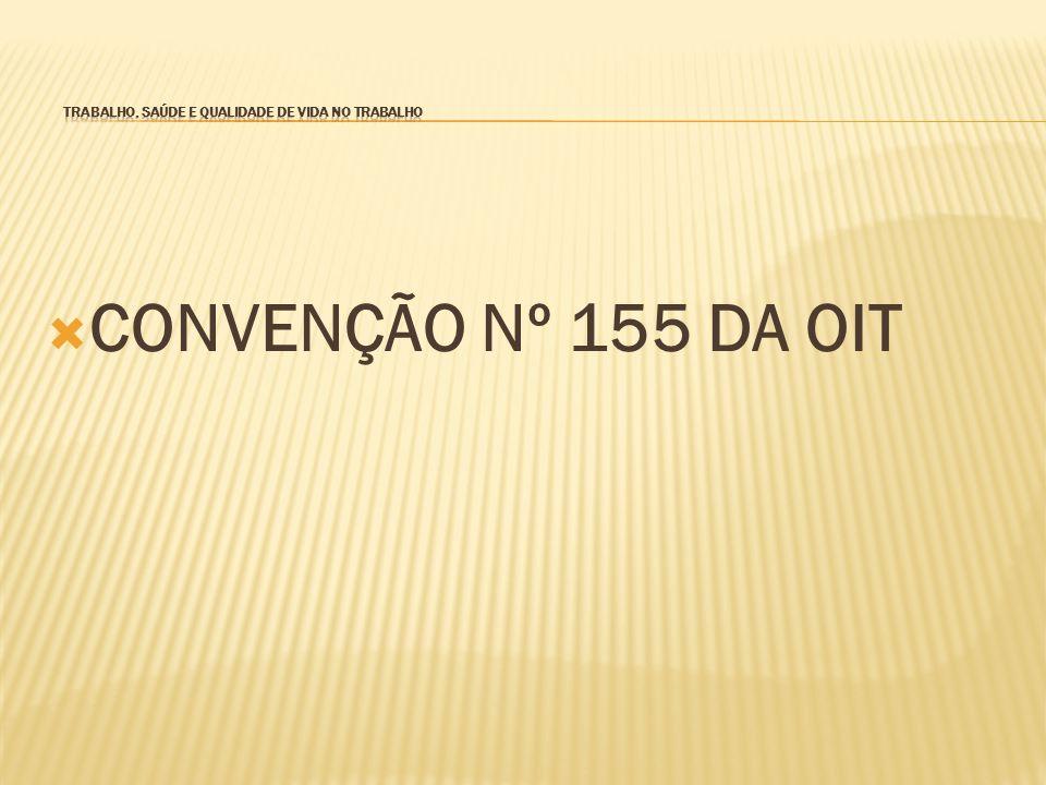  CONVENÇÃO Nº 155 DA OIT