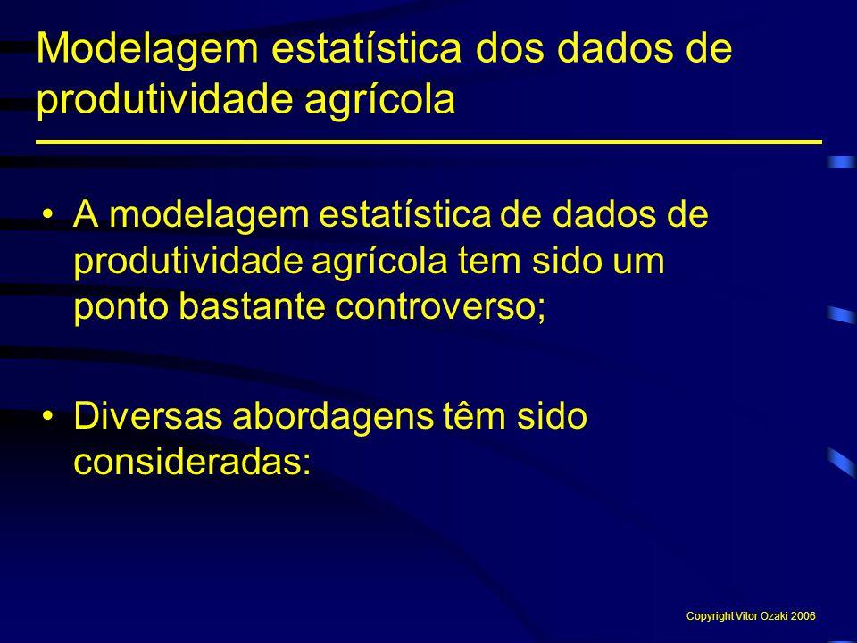 A modelagem estatística de dados de produtividade agrícola tem sido um ponto bastante controverso; Diversas abordagens têm sido consideradas: Modelage