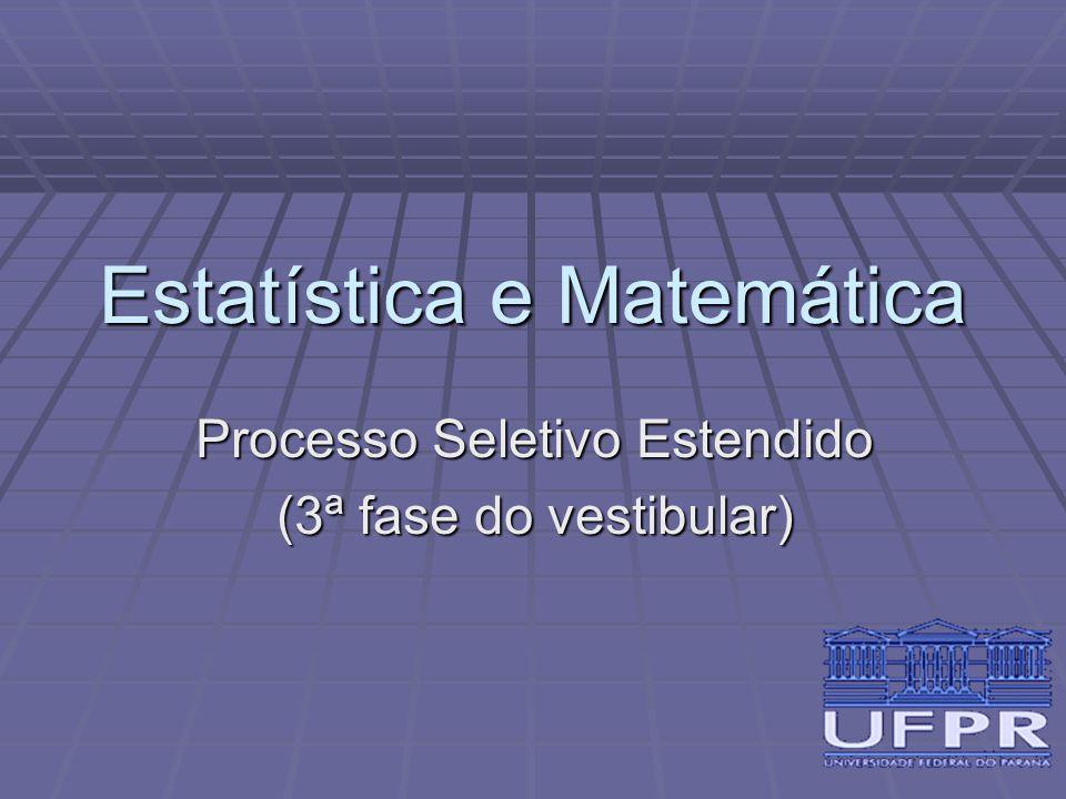 Objetivos da terceira fase  Permitir que mais pessoas interessadas em Matemática e Estatística possam freqüentar conhecer a UFPR.
