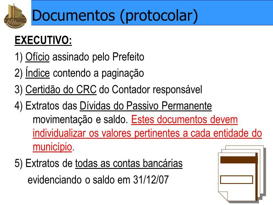 Documentos (protocolar) EXECUTIVO: 1) Ofício assinado pelo Prefeito 2) Índice contendo a paginação 3) Certidão do CRC do Contador responsável 4) Extra