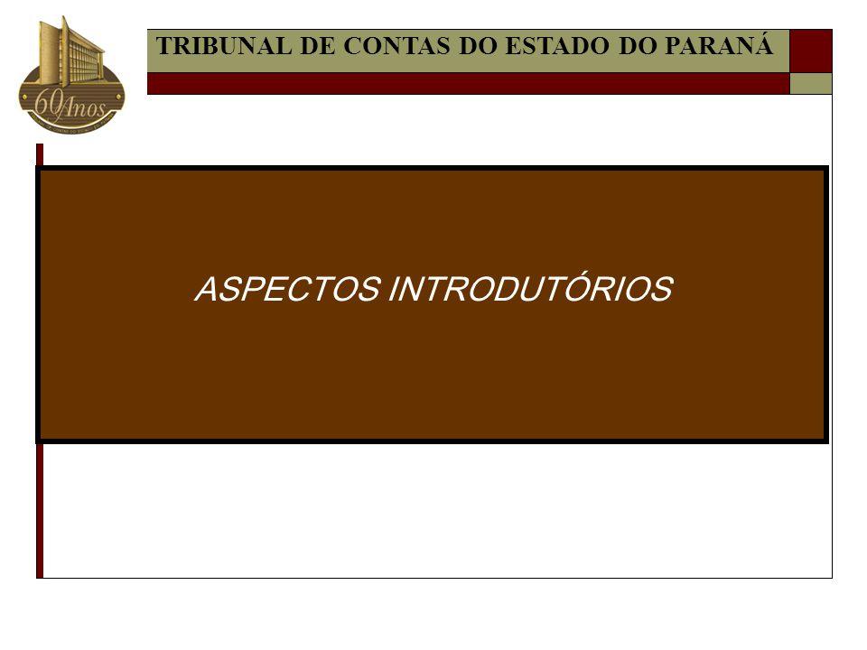 ASPECTOS INTRODUTÓRIOS TRIBUNAL DE CONTAS DO ESTADO DO PARANÁ