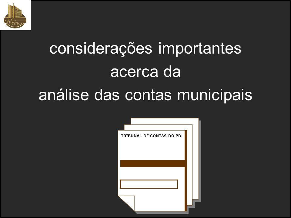 considerações importantes acerca da análise das contas municipais TRIBUNAL DE CONTAS DO PR