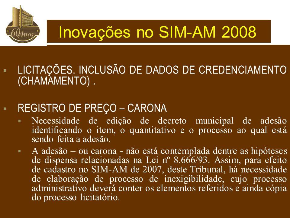  LICITAÇÕES.INCLUSÃO DE DADOS DE CREDENCIAMENTO (CHAMAMENTO).