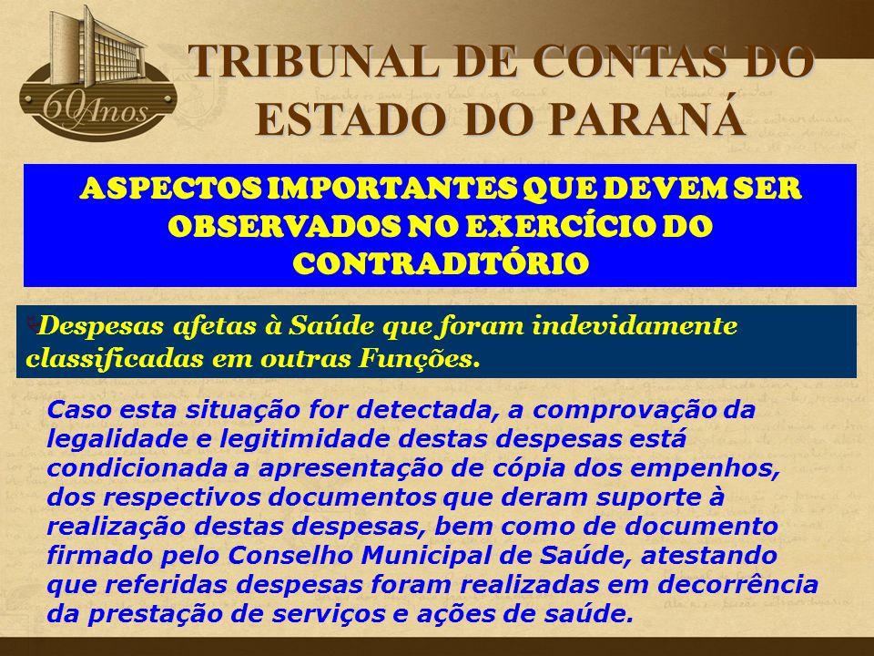 ASPECTOS IMPORTANTES QUE DEVEM SER OBSERVADOS NO EXERCÍCIO DO CONTRADITÓRIO Caso esta situação for detectada, a comprovação da legalidade e legitimida