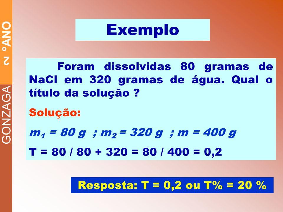 GONZAGA 2 ºANO CONCENTRAÇÕESCONCENTRAÇÕES Concentração Molar ou Molaridade (M) É a razão entre o n o de mols do soluto (n 1 ) e o volume, em litros (V), da solução.