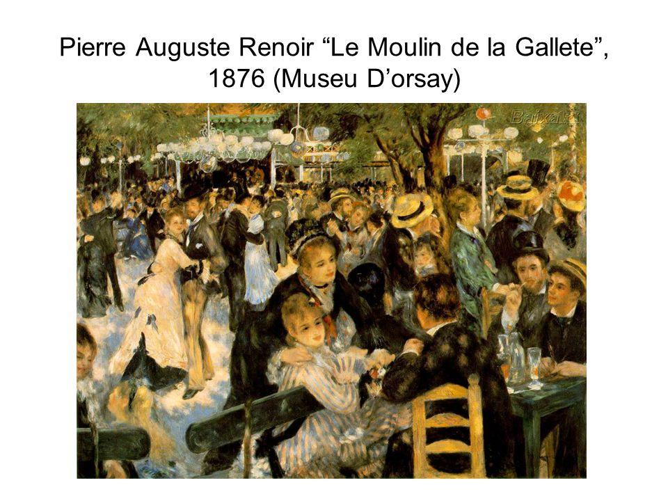 "Pierre Auguste Renoir ""Le Moulin de la Gallete"", 1876 (Museu D'orsay)"