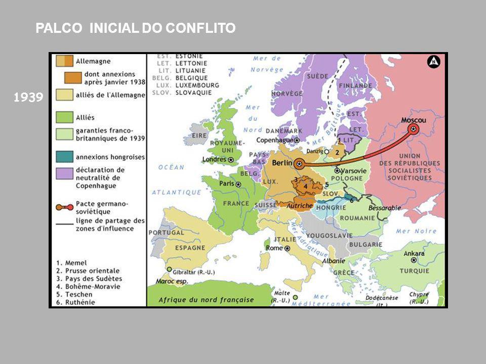 1939 PALCO INICIAL DO CONFLITO