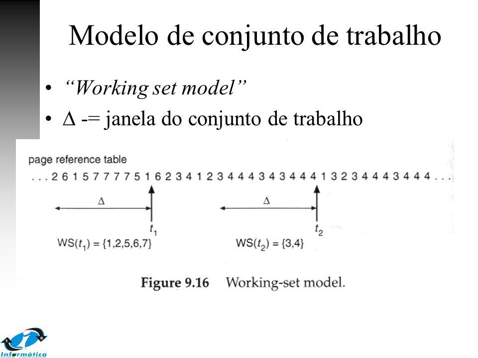 """Modelo de conjunto de trabalho """"Working set model""""  -= janela do conjunto de trabalho  referências a páginas"""
