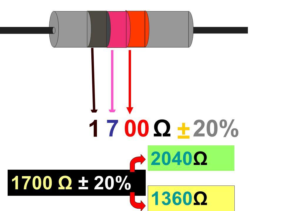 1 700Ω ± 20% 1700 Ω ± 20% 2040Ω 1360Ω