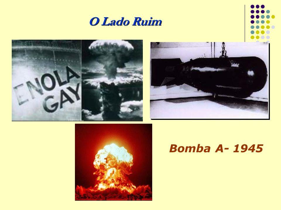 O Lado Ruim Bomba A- 1945