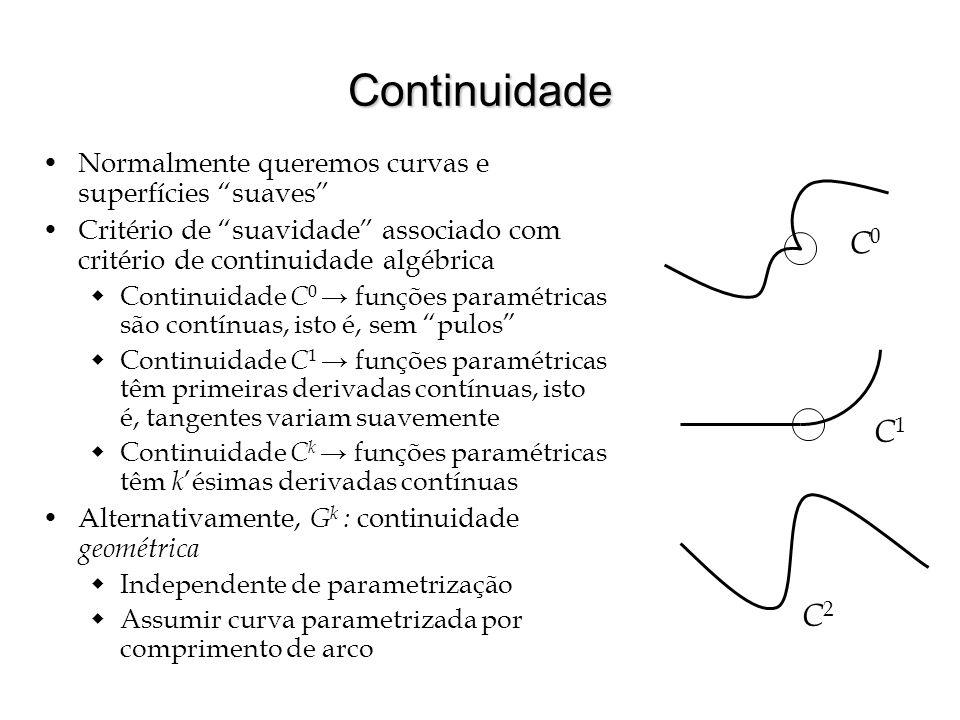 """Continuidade Normalmente queremos curvas e superfícies """"suaves"""" Critério de """"suavidade"""" associado com critério de continuidade algébrica  Continuidad"""