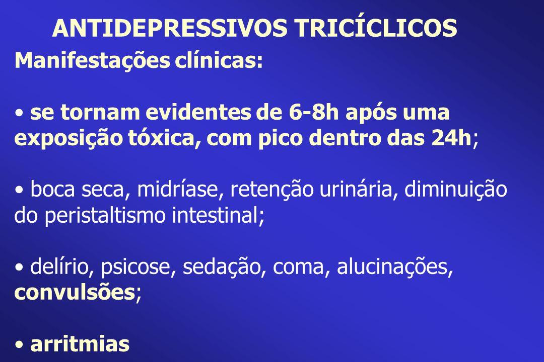 Manifestações clínicas: se tornam evidentes de 6-8h após uma exposição tóxica, com pico dentro das 24h; boca seca, midríase, retenção urinária, diminu