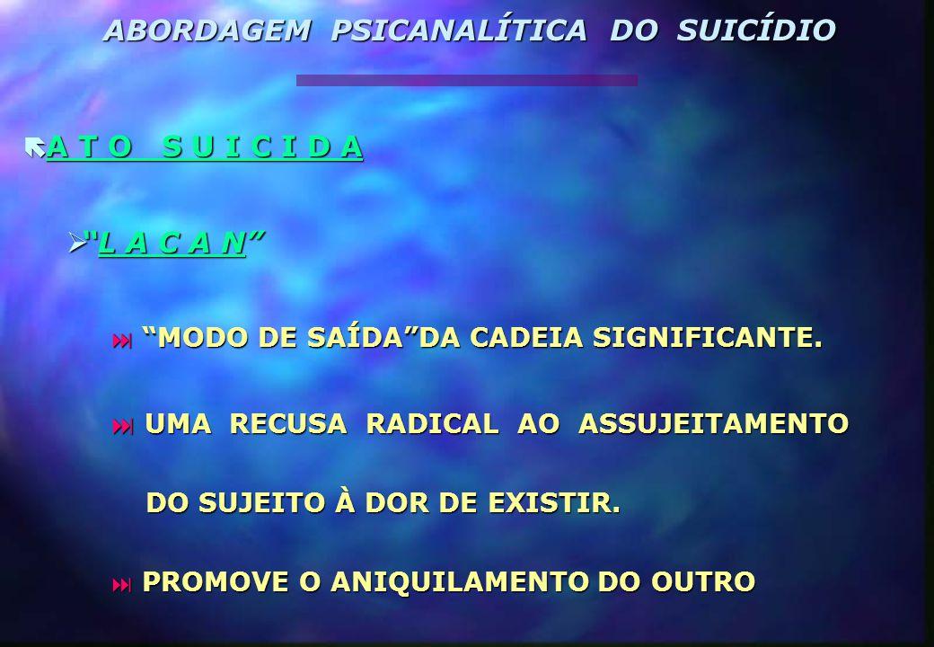 T I P O S D E S U I C Í D I O T I P O S D E S U I C Í D I O  SUICÍDIO NEURÓTICO  SUICÍDIO PSICÓTICO  SUICÍDIO MELANCÓLICO ABORDAGEM PSICANALÍTICA DO SUICÍDIO